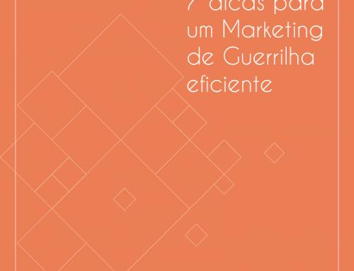 7 dicas para um Marketing de Guerrilha eficiente