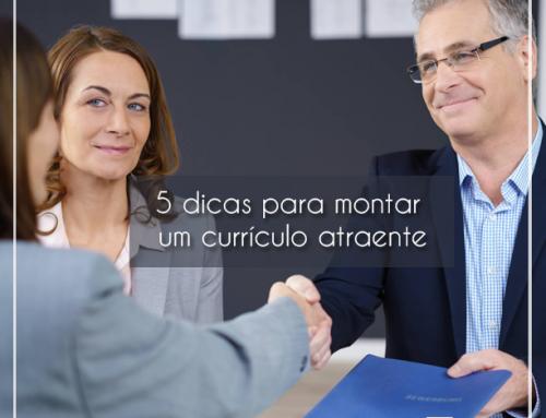 5 dicas para montar um currículo atraente