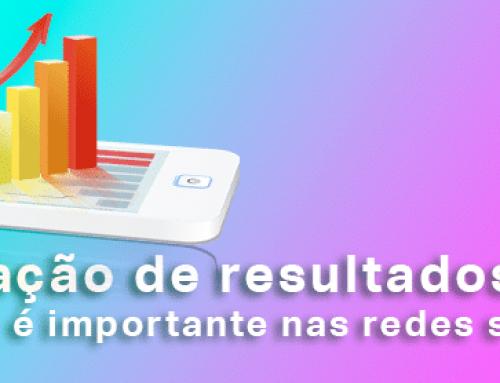 Por que a mensuração de resultados é importante nas redes sociais?