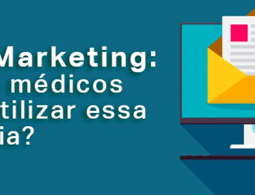E-Mail Marketing ajuda a aumentar a divulgação do consultório médico
